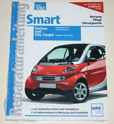 Reparaturanleitung Smart Fortwo / Roadster / Coupe, Typen 450 / 452, 1998 - 2006