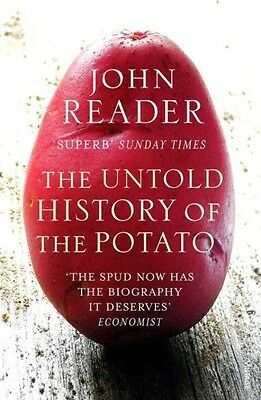 The Untold History of the Potato by John Reader Paperback Book