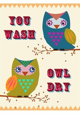 "100% Cotton Comical Funny Tea Towels Kitchen Keepsakes ""You Wash Owl Dry"""