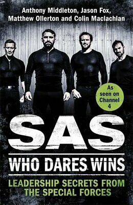 SAS: Who Dares Wins: Leadership Secrets from the Special... by Maclachlan, Colin