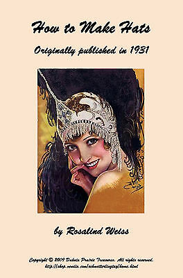 MILLINERY Book How to Flapper Hats Block Felt Hat 1931