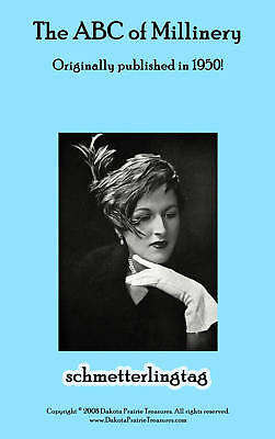 Millinery Book Hat Making How to Make Your Own Glamorous Hats 50s Ritcher 1950
