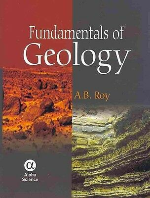 Fundamentals of Geology by A.b. Roy Hardcover Book (English)