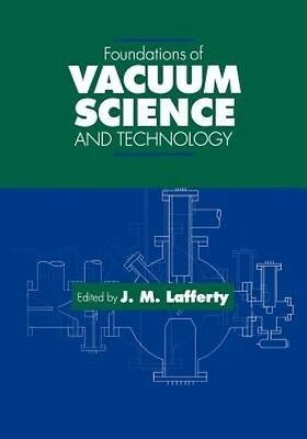 Foundations of Vacuum Science and Technology by Lafferty Paperback Book (English