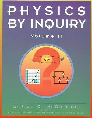 Physics by Inquiry: An Introduction to Physics and the Physical Sciences, Volume