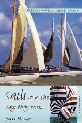 Sails and the Way They Work by Derek Harvey Paperback Book