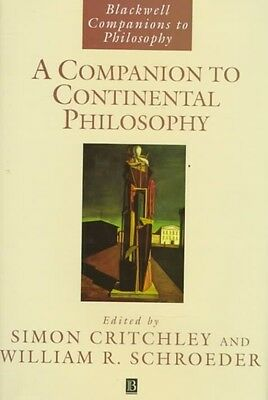 A Companion to Continental Philosophy by Simon Critchley Hardcover Book (English