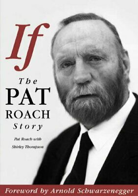 If: The Pat Roach Story by Thompson, Shirley Paperback Book The Cheap Fast Free
