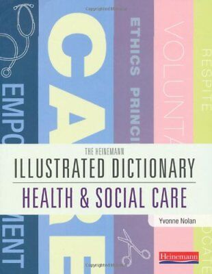 Illustrated Dictionary of Health and Social Care Paperback Book The Cheap Fast
