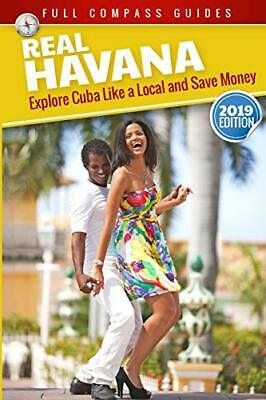 Real Havana: Explore Cuba Like A Local And Save Money by Rizzi, Mario Book The