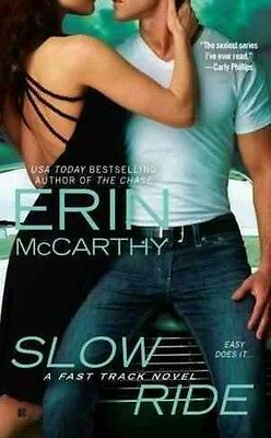Slow Ride by Erin McCarthy Mass Market Paperback Book (English)