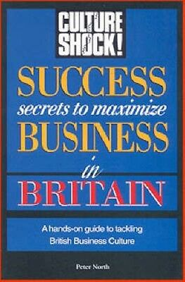 Success Secrets to Maximize Business in Britain by Paperback Book