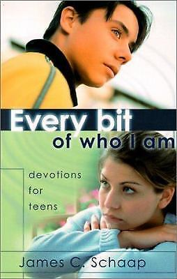Every Bit of Who I Am : Devotions for Teens