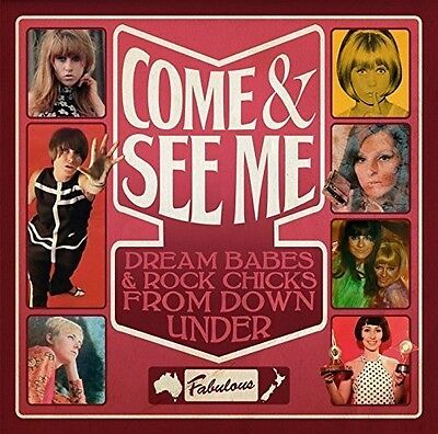 Come & See Me: Dream - Come & See Me: Dream Babes & Rock Chicks from Down [New C
