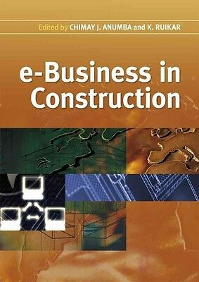e-Business in Construction by Chimay J. Anumba Hardcover Book (English)