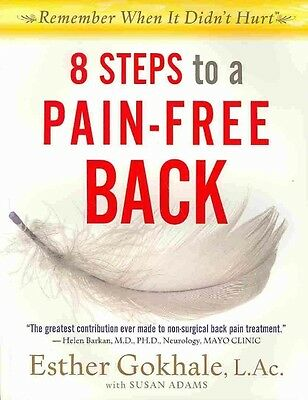 8 Steps to a Pain-Free Back by Esther Gokhale Paperback Book