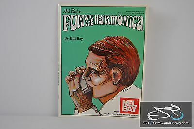 Mel Bay's Fun With The Harmonica Song Book Paperback 1976