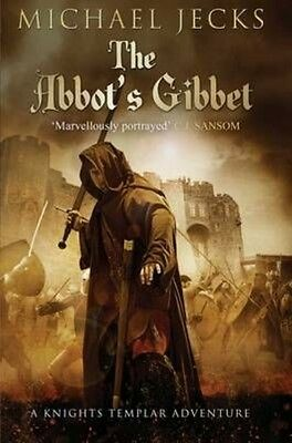 The Abbot's Gibbet by Michael Jecks Paperback Book (English)
