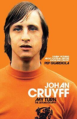 My Turn: The Autobiography, Cruyff, Johan Book The Cheap Fast Free Post