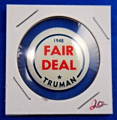 1960's Slogans Dates Truman Fair Deal Political Campaign Pin Pinback Button