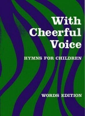 With Cheerful Voice: Hymns For Children (Classroom Music) Book The Cheap Fast