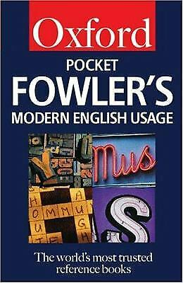 Pocket Fowler's Modern English Usage by H. W. Fowler