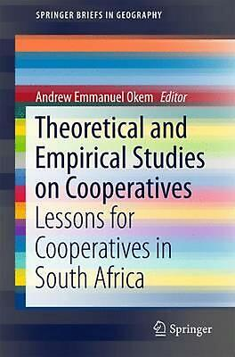 Theoretical and Empirical Studies on Cooperatives: Lessons for Cooperatives in S