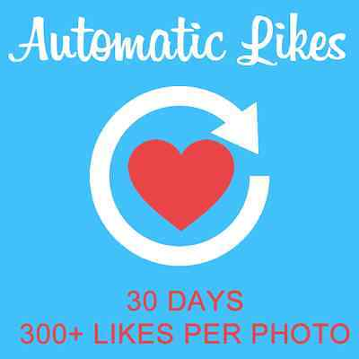 Instagram Like AUTOMATIC - 30 Days & 300+ Like Per Photo - 100% SAFE