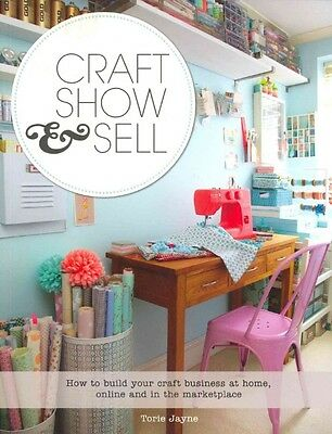 Craft Show & Sell by Torie Jayne