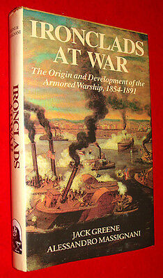 Ironclads at War 1854-1891 Book by Greene & Massignani - Navy Armored Warships