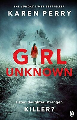 Girl Unknown by Perry, Karen Book The Cheap Fast Free Post