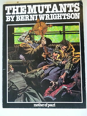 The Mutants USA  - Berni Wrightson - Mother of Pearl - Softcover - Z. 2-3