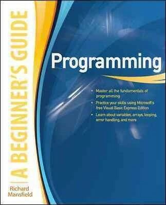 Programming: A Beginner's Guide by Richard Mansfield Paperback Book (English)