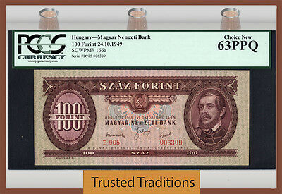 TT PK 166a 1949 HUNGARY 100 FORINT PCGS 63 PPQ CHOICE NEW POP ONE FINEST KNOWN!