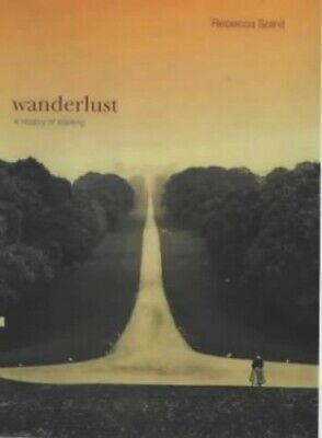 Wanderlust: A History of Walking, Solnit, Rebecca Paperback Book The Cheap Fast