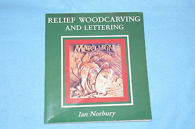Relief Woodcarving and Lettering - Ian Norbury