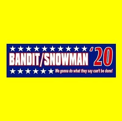 """BANDIT/SNOWMAN '20"" Smokey and the Bandit BUMPER STICKER Burt Reynolds Trans Am"