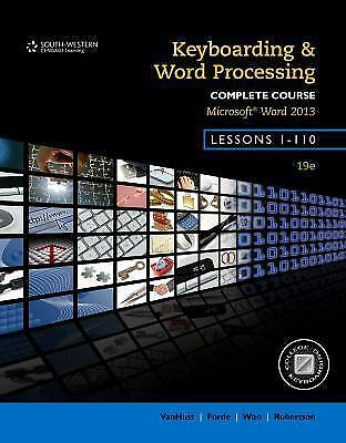 Keyboarding and Word Processing, Complete Course, Lessons 1-110 : Microsoft...