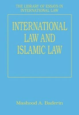 International Law and Islamic Law by Professor Mashood A. Baderin Hardcover Book