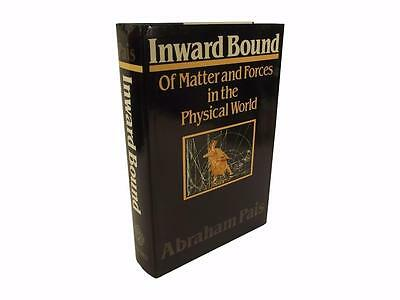 Pais,Inward Bound-Matter and Forces in the Physical World,1st,Hb,DJ,0198519710