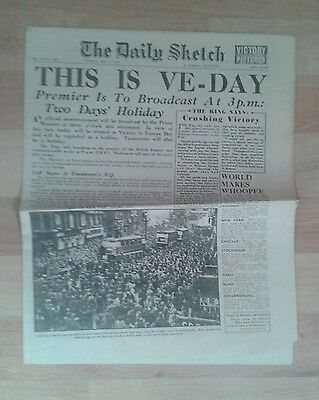 Daily Sketch NEWSPAPER-WW2-May 8th 1945-This is VE-Day.Crushing Victory- King.