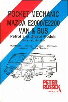 Mazda E2000 And E2200 2.0 And 2.2 Fe And R2 Engines Van Manual