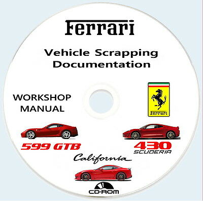 Workshop Manual Vehicle Scrapping,Ferrari California,599 GTB e 430 Scuderia