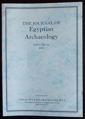The Journal of Egyptian Archaeology Volume 91 2005 The Egypt Exploration Society