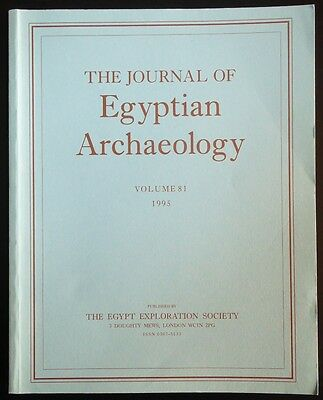 The Journal of Egyptian Archaeology Volume 81 1995 The Egypt Exploration Society