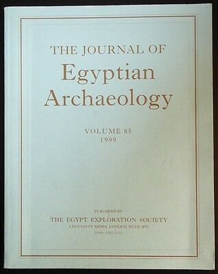 The Journal of Egyptian Archaeology Volume 85 1999 The Egypt Exploration Society
