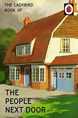 The Ladybird Book of the People Next Door (Ladybirds for Grown-..., Morris, Joel