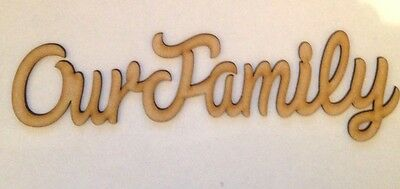 Wooden Word Plaque Our Family 3mm Mdf Blank