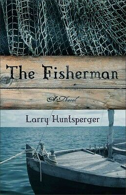 The Fisherman by Larry Huntsperger Paperback Book (English)