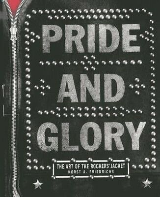 Pride and Glory by Horst A. Friedrichs Hardcover Book (English)
